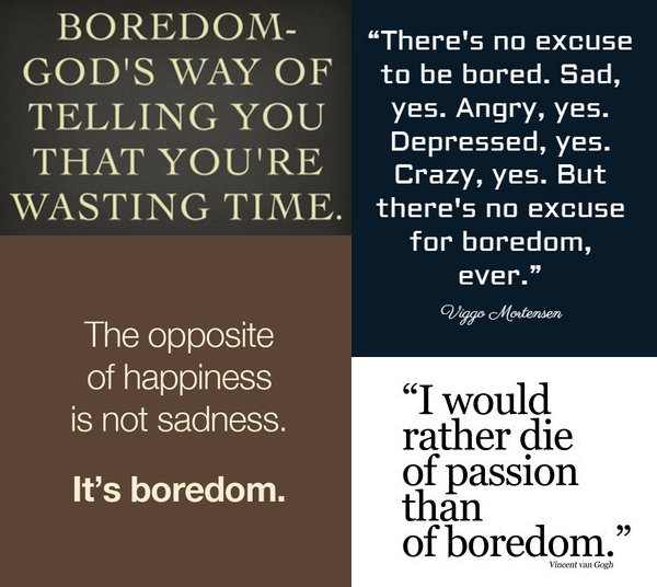 boredom is bad and wrong creativity create innovation